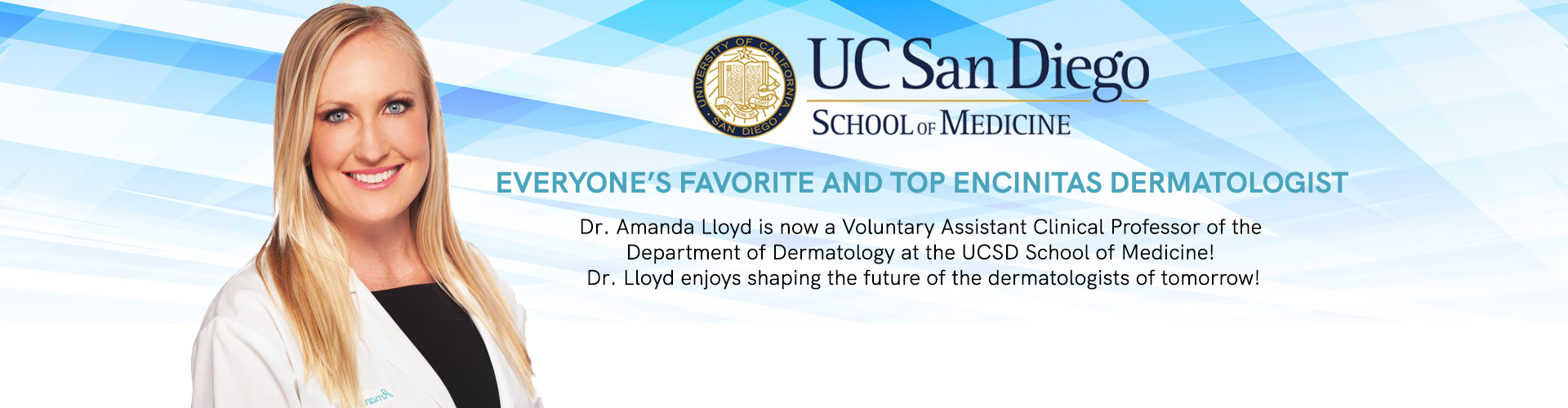 Dr. Amanda Lloyd - Voluntary Assistant Clinical Professor of the Department of Dermatology at the UCSD